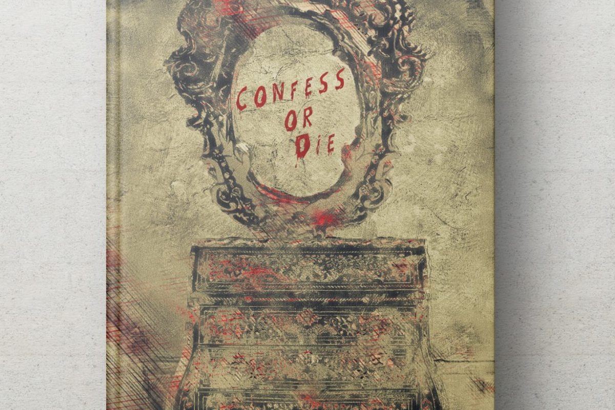 Confess or Die booke cover