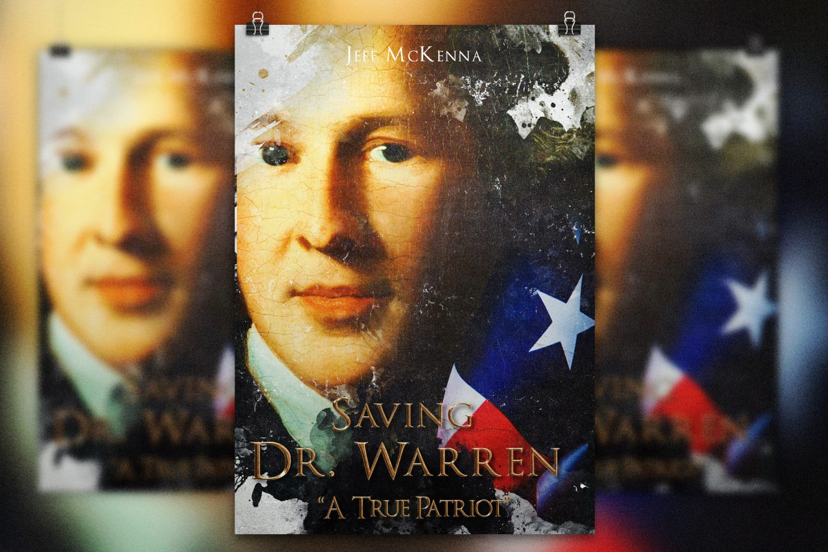 "Saving Dr. Warren … ""A True Patriot"""