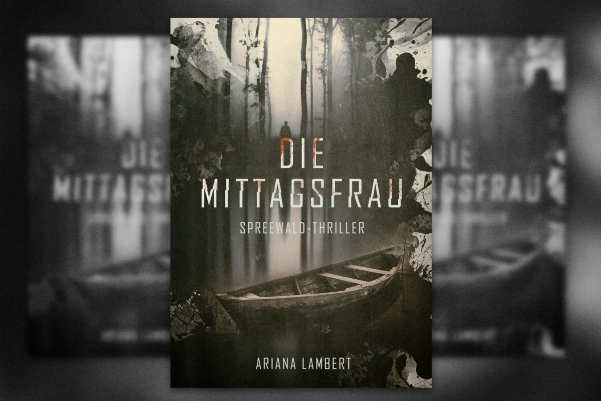 Die Mittagsfrau Untertitel: Spreewald-Thriller book cover