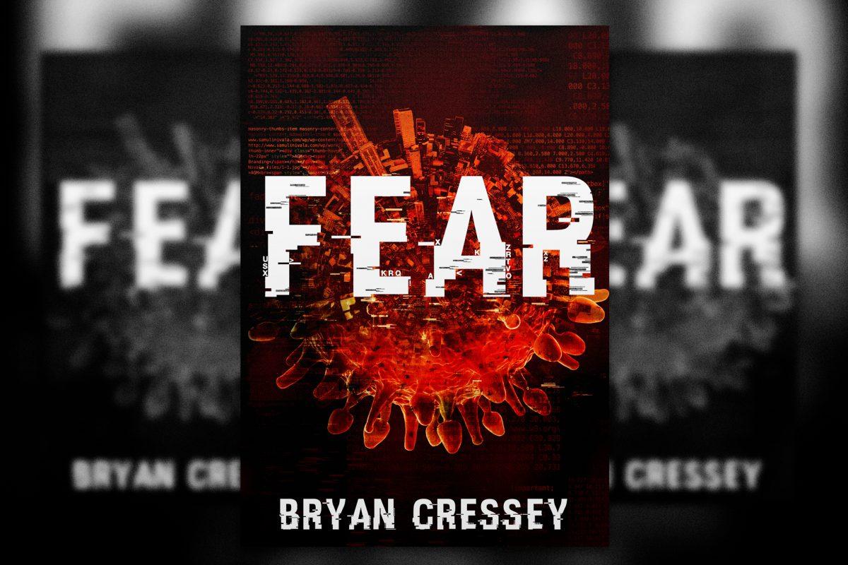 FEAR A Warning Thriller Bryan Cressey